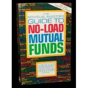 Individual Investor's Guide to No-Load Mutual Funds, American Association of Individual Inves