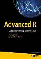 Advanced R: Data Programming and the Cloud Front Cover