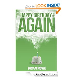 FREE KINDLE BOOK: Happy Birthday to Me Again (Birthday Trilogy, Book 2)