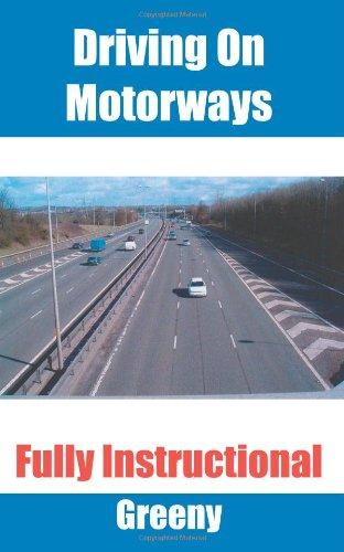Conduire sur les autoroutes : entièrement d'enseignement