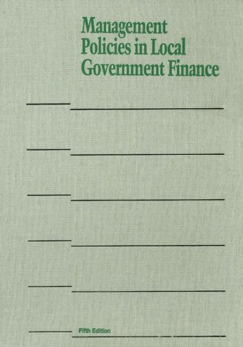 Management Policies in Local Government Finance...