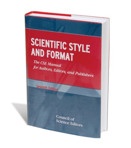 Scientific Style And Format: The CSE Manual for Authors,...