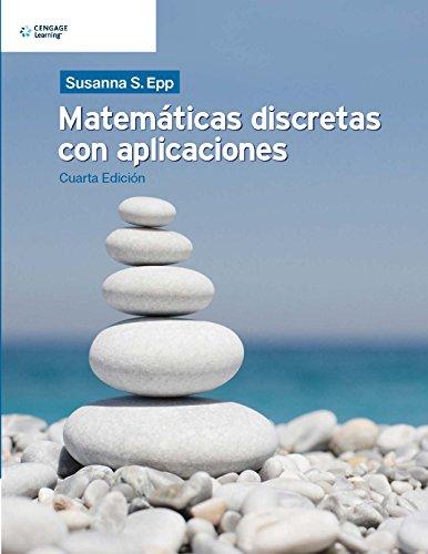 Matematicas Discretas Con Aplicaciones (Spanish Edition)