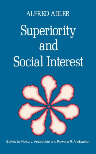 Superiority and Social Interest: A Collection of Later Writings, Adler, Alfred