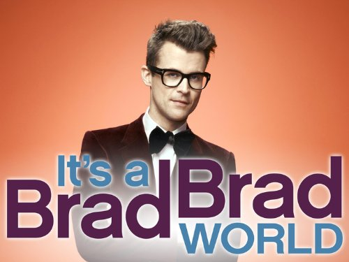 It's a Brad, Brad World Season 1