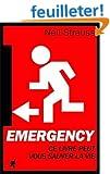 Emergency : Ce livre peut vous sauver la vie