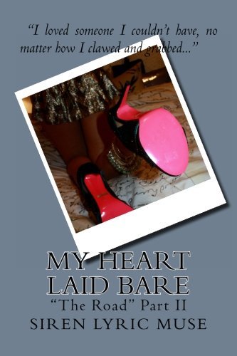 My Heart Laid Bare: