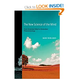 f the Mind: From Extended Mind to Embodied P