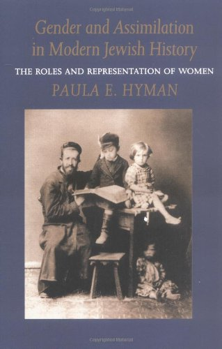 Gender and Assimilation in Modern Jewish History (Samuel...
