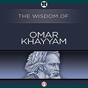 Wisdom of Omar Khayyam Audiobook