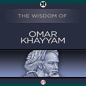 Wisdom of Omar Khayyam | [ The Wisdom Series]