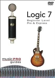 Music Pro Guides: Logic 7 - Beginner Level Pro & Express