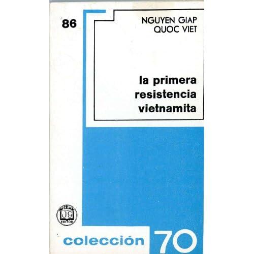 La primera resistencia vietnamita (Coleccion 70, 86
