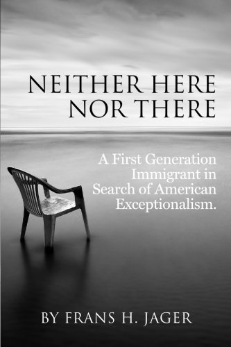 Neither Here nor There: A First Generation Immigrant in Search of American Exceptionalism