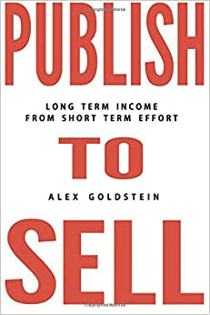 Publish To Sell: Long Term Income From Short Term Effort