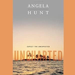 Uncharted | [Angela Hunt]