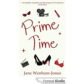 Prime Time - full-length romantic comedy novel (English Edition)