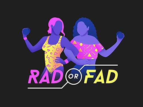 Rad Or Fad - Season 1