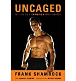 img - for Uncaged: My Life as a Champion MMA Fighter (Hardback) - Common book / textbook / text book