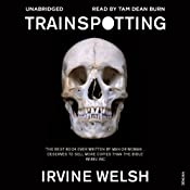 Trainspotting | [Irvine Welsh]