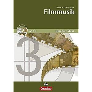 Oberstufe Musik: Filmmusik (Media-Paket best. aus Schülerband mit CD)