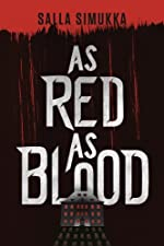 As Red as Blood (The Snow White Trilogy Book 1)