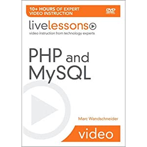 PHP and MySQL LiveLessons (video Training) (livelessons (Prentice Hall))