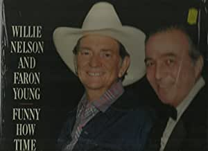 Willie Nelson Amp Faron Young Funny How Time Slips Away