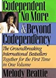 img - for Codependent No More & Beyond Codependency - The Groundbreaking International Bestsellers Together for the First Time in 1 Volum book / textbook / text book