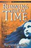 Margaret Haddix Running Out Of Time: Two Worlds, One Answer, No Time! (Definitions)