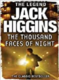 The Thousand Faces of Night Jack Higgins