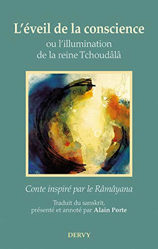L'éveil de la conscience, ou l'illumination de la reine Tchoudâlâ