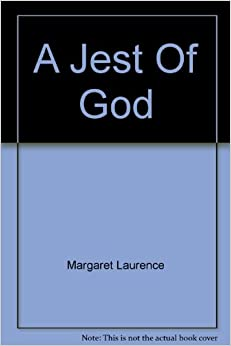 A jest of god by margaret