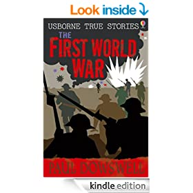 The First World War (Usborne True Stories)