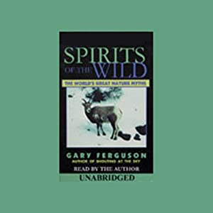 Spirits of the Wild Audiobook