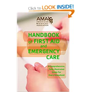 American Medical Association Handbook of First Aid and Emergency Care by American Medical Association
