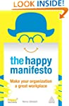 The Happy Manifesto: Make Your Organi...