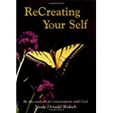 Recreating Your Selfpar Neale Donald Walsch
