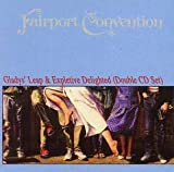 Gladys' Leap/Expletive Delighted (Phantom) by Fairport Convention