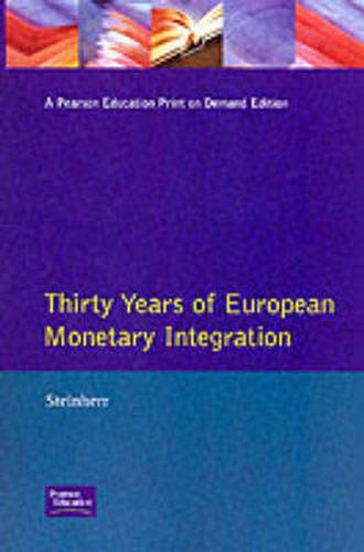 30 Years of European Monetary Integration from the Werner Plan to Emu