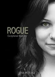Rogue (Exceptional  Book 2)