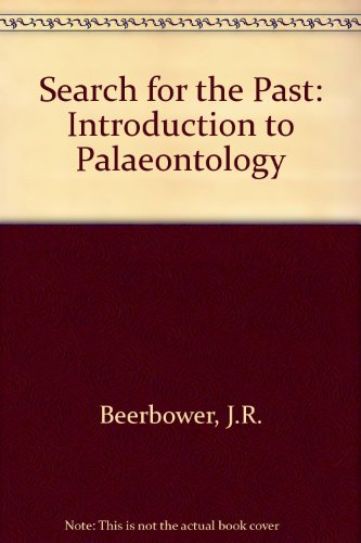 Search for the Past: Introduction to Palaeontology