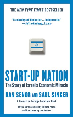 Download Start-up Nation: The Story of Israel's Economic Miracle