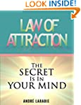 Law Of Attraction: The Secret Is In Y...