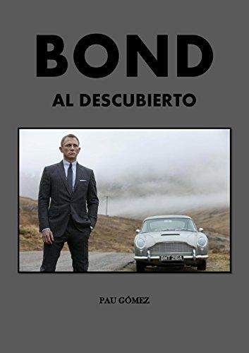 Bond al descubierto: Los secretos de la saga cinematográfica