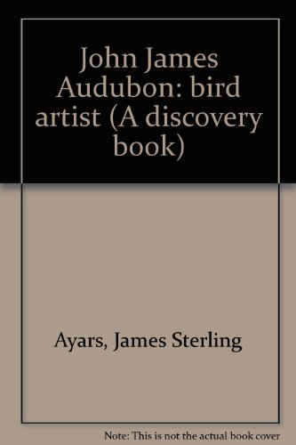 john-james-audubon-bird-artist-a-discovery-book
