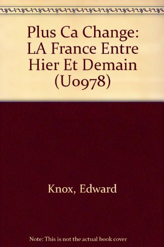Plus Ca Change: LA France Entre Hier Et Demain (U0978)