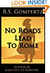 No Roads Lead to Rome: The Decline an...