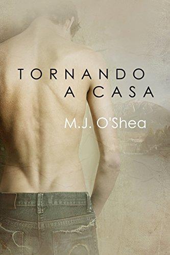 M.J. O'Shea - Tornando a casa (Serie Rock Bay Vol. 1) (Italian Edition)