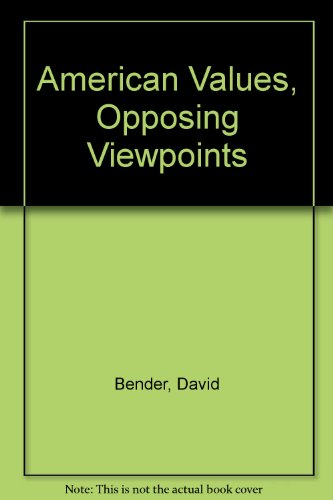 American Values, Opposing Viewpoints